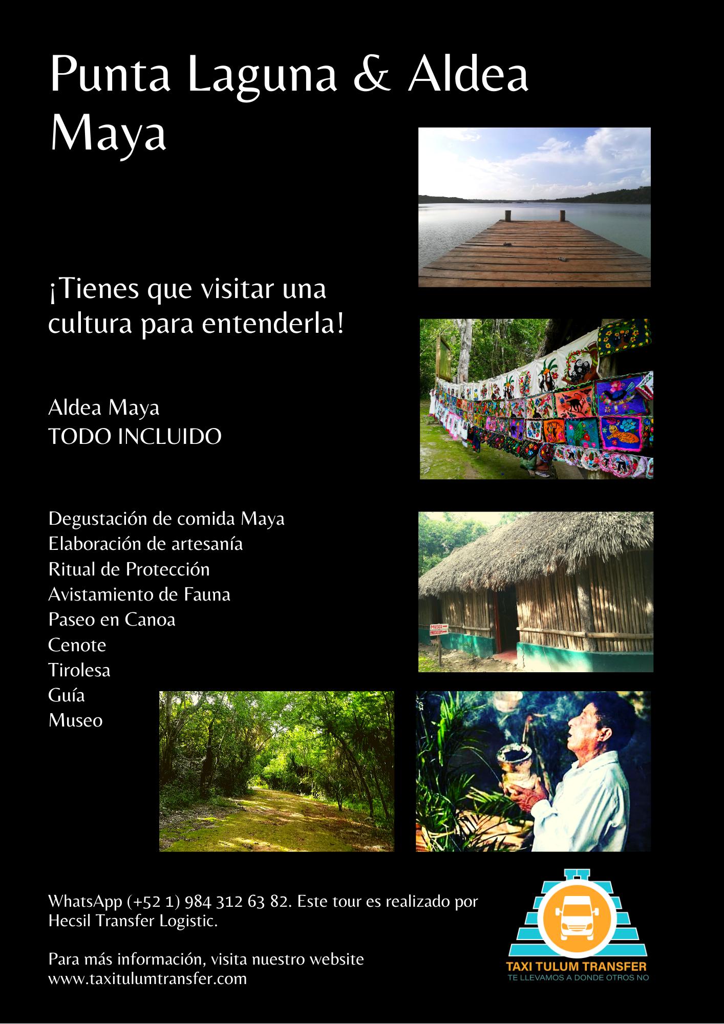 Punta Laguna y Aldea Maya