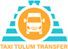 Taxi Tulum Transfer, the best service of TAXI and Tours in Tulum